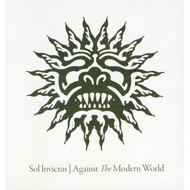 Sol Invictus AGAINST THE MODERN WORLD CD