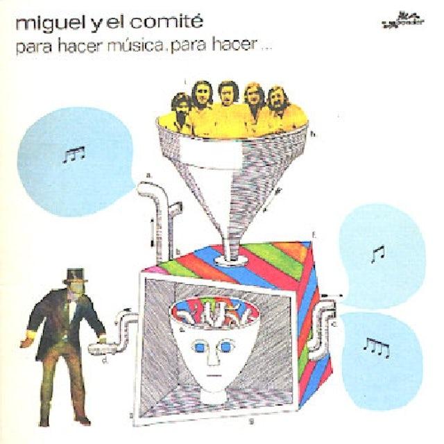 Miguel Y Comite PARA HACER MUSICA PARA HACER Vinyl Record