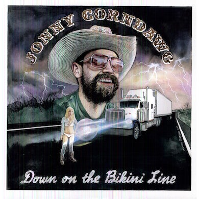Jonny Corndawg DOWN ON THE BIKINI LINE Vinyl Record