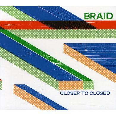 Braid CLOSER TO CLOSED CD