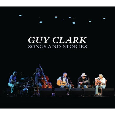 Guy Clark SONGS & STORIES CD