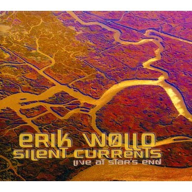 Erik Wollo SILENT CURRENTS: LIVE AT STAR'S END CD