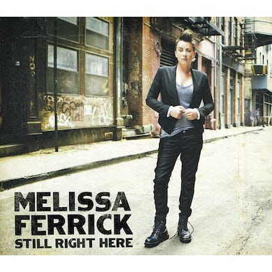 Melissa Ferrick STILL RIGHT HERE CD