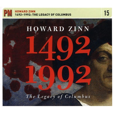Howard Zinn 1492-1992: THE LEGACY OF COLUMBUS CD