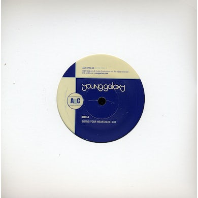 Young Galaxy SWING YOUR HEARTACHE Vinyl Record