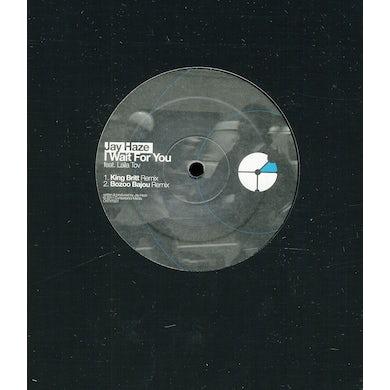 Jay Haze I WAIT FOR YOU REMIXES Vinyl Record