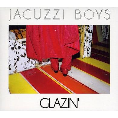 Jacuzzi Boys GLAZIN CD