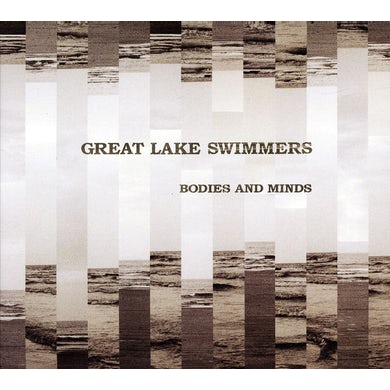 Great Lake Swimmers BODIES & MINDS CD