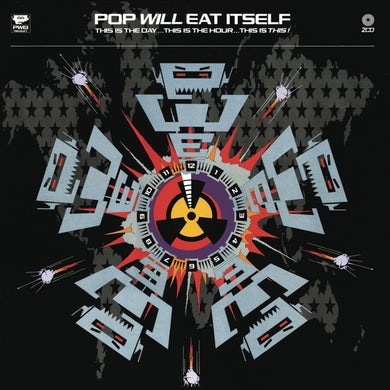 Pop Will Eat Itself THIS IS THE DAY THIS IS THE HOUR THIS IS THIS CD