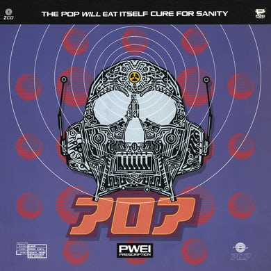 Pop Will Eat Itself PWEI CURE FOR SANITY CD