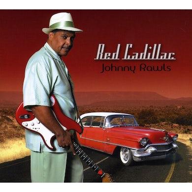 Johnny Rawls RED CADILLAC CD