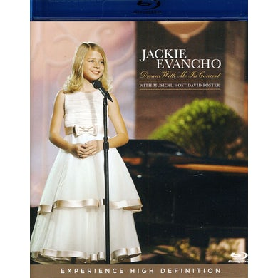 Jackie Evancho DREAM WITH ME IN CONCERT Blu-ray