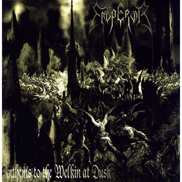 Emperor ANTHEMS TO THE WELKIN AT DUSK Vinyl Record - 180 Gram Pressing