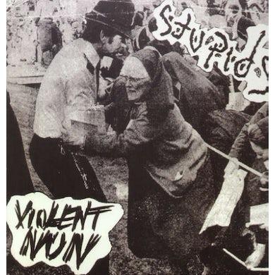 Stupids VIOLENT NUN Vinyl Record