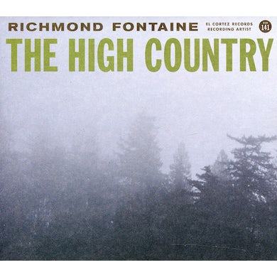 Richmond Fontaine HIGH COUNTRY CD