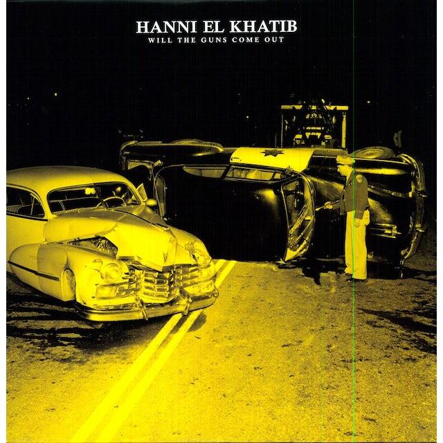 Hanni El Khatib WILL THE GUNS COME OUT Vinyl Record