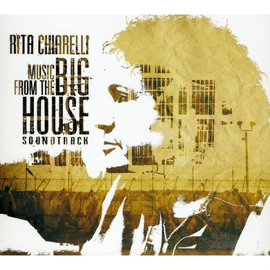 Rita Chiarelli MUSIC FROM THE BIG HOUSE CD