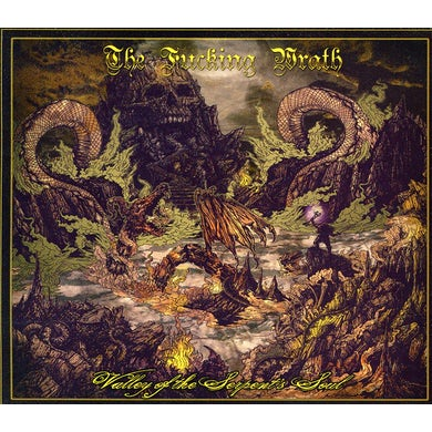 Fucking Wrath VALLEY OF THE SERPENT'S SOUL CD