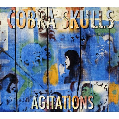 Cobra Skulls AGITATIONS CD