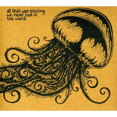Bleeding Heart Narrative ALL THAT WAS MISSING WE NEVER HAD IN THE WORLD CD