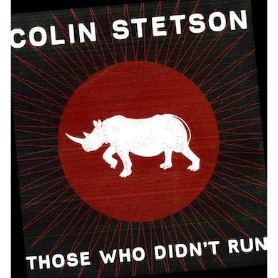 Colin Stetson THOSE WHO DIDN'T RUN Vinyl Record