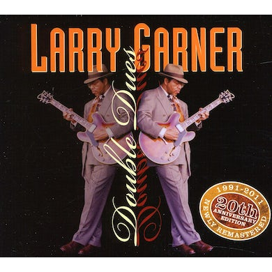 Larry Garner DOUBLE DUES-20TH ANNIVERSARY CD