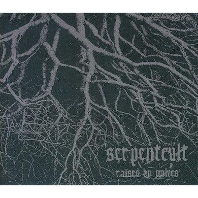 Serpentcult RAISED BY WOLVES CD