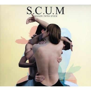 S.C.U.M AGAIN INTO EYES CD