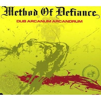 Method Of Defiance DUB ARCANUM ARCANDRUM CD