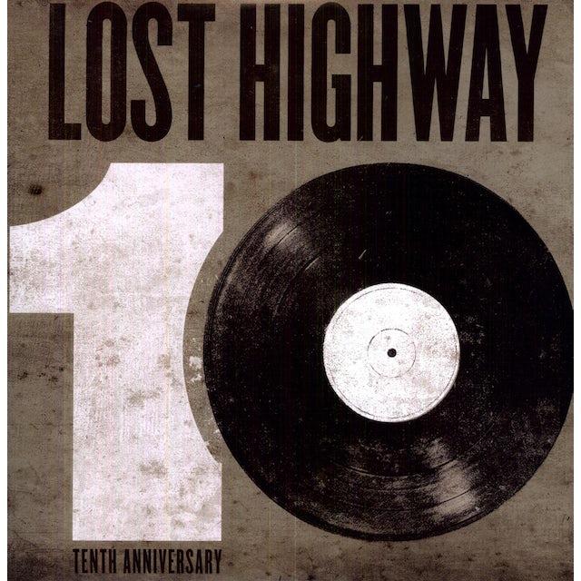 Lost Highway 10Th Anniversary / Various Vinyl Record