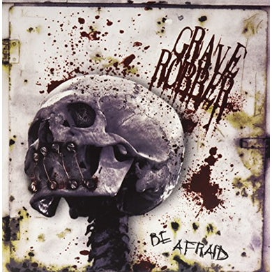 Grave Robber BE AFRAID Vinyl Record