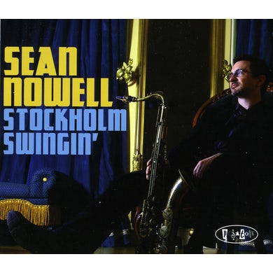 Sean Nowell STOCKHOLM SWINGIN CD