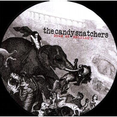 The Candy Snatchers DOWN AT DELILAH'S (LTD) (PICT) (OGV) (Vinyl)