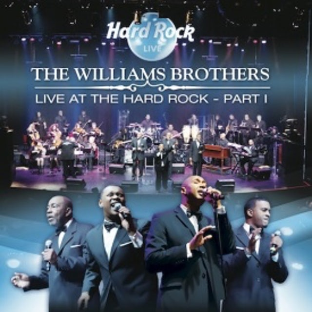 Williams Brothers LIVE AT THE HARD ROCK PT. 1 CD