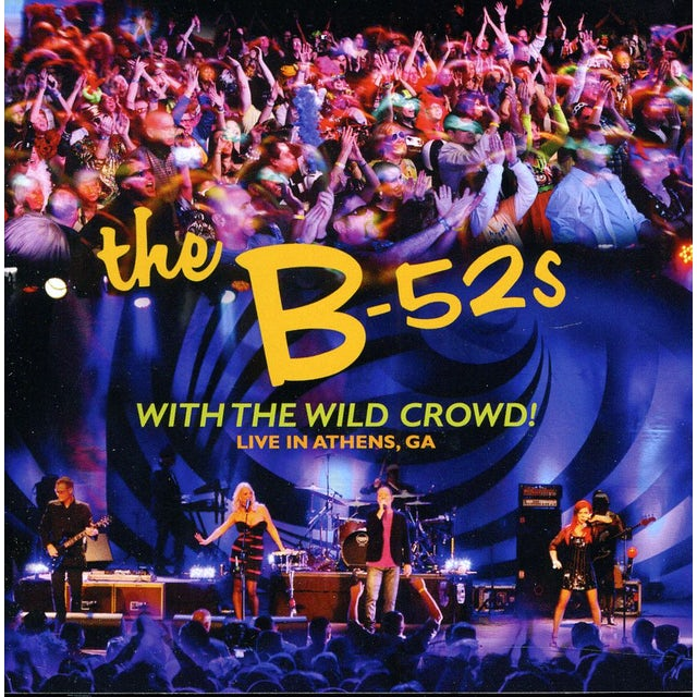 The B-52's WITH THE WILD CROWD: LIVE IN ATHENS GA CD