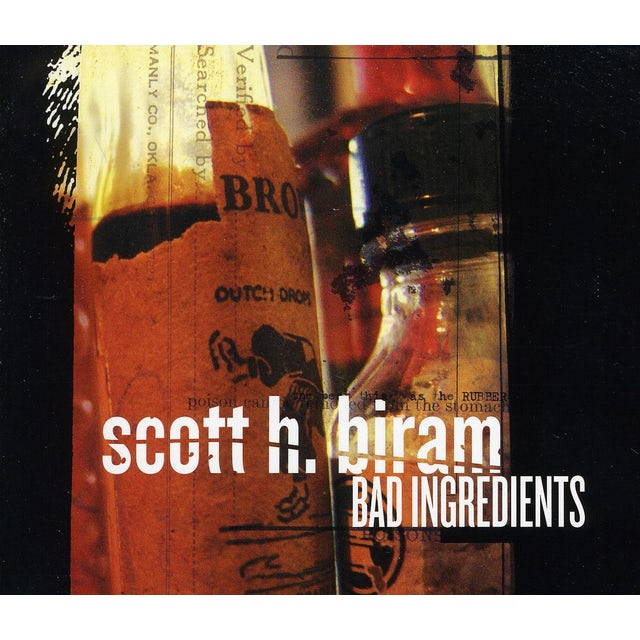 Scott H Biram BAD INGREDIENTS CD