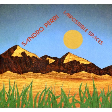 Sandro Perri IMPOSSIBLE SPACES CD