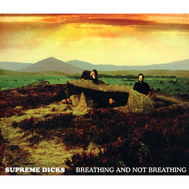 Supreme Dicks BREATHING & NOT BREATHING CD
