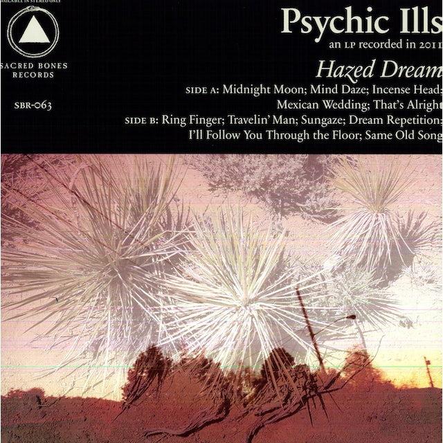 Psychic Ills HAZED DREAM Vinyl Record
