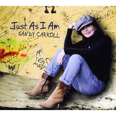 Sandy Carroll JUST AS I AM CD