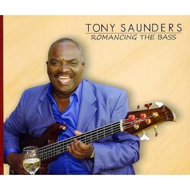 Tony Saunders ROMANCING THE BASS CD