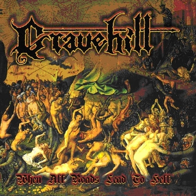 Gravehill WHEN ALL ROADS LEAD TO HELL CD