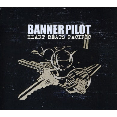 Banner Pilot HEART BEATS PACIFIC CD