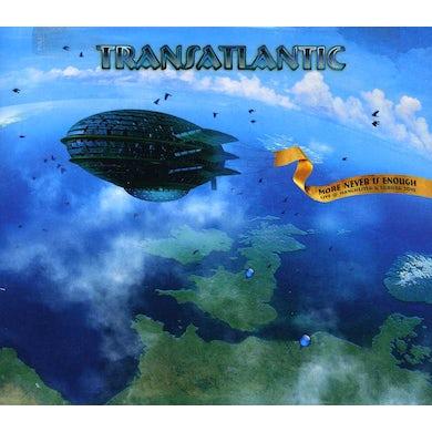 Transatlantic MORE IS NEVER ENOUGH CD
