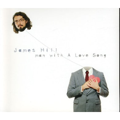 James Hill MAN WITH A LOVE SONG CD