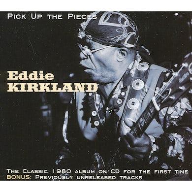 Eddie Kirkland PICK UP THE PIECES CD