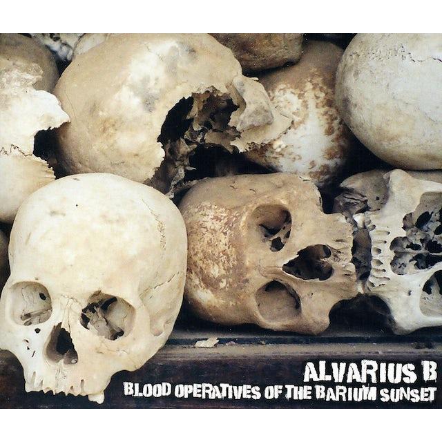 Alvarius B BLOOD OPERATIVES OF THE BARIUM SUNSET CD