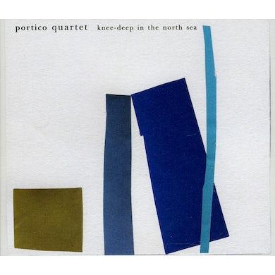 Portico Quartet KNEE-DEEP IN THE NORTH SEA CD