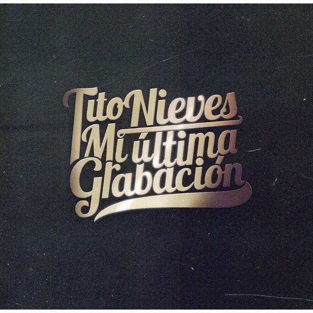 Tito Nieves MI ULTIMA GRABACION CD