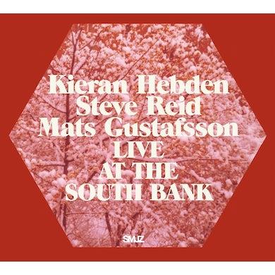 Keiran Hebden / Steve Reid / Mats Gustafsson LIVE AT THE SOUTH BANK CD